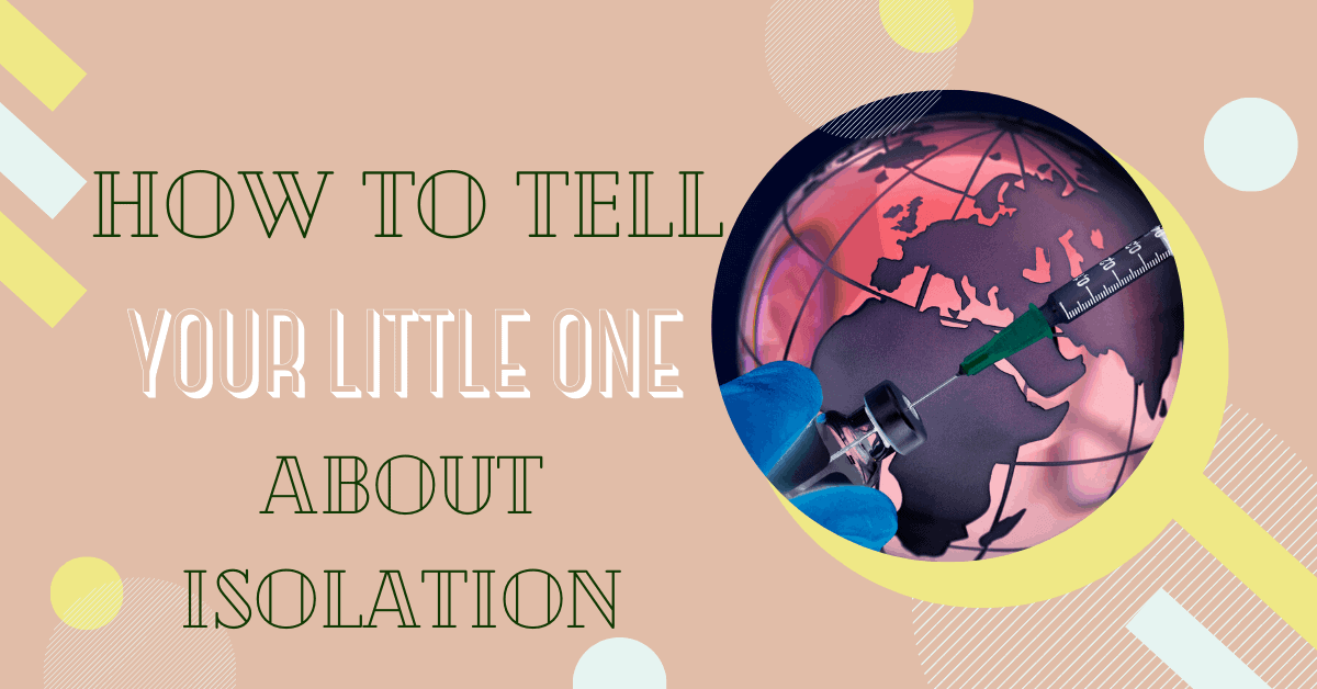 how to talk to children about isolation