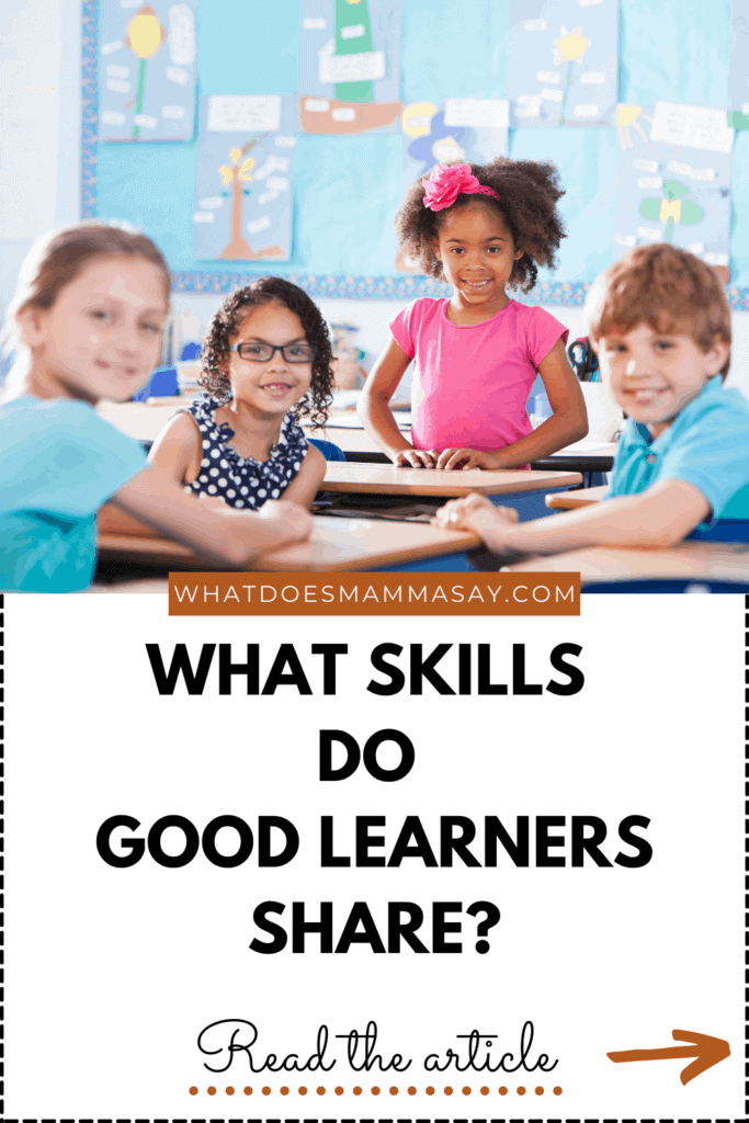 GOOD LEARNERS AND SKILLS