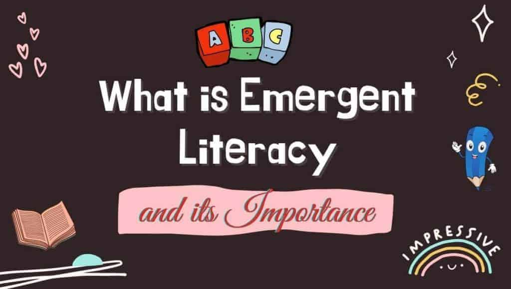 what is emergent literacy and its importance featured image